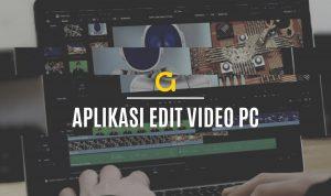 Daftar Aplikasi Terbaik untuk Membuat Video Keren di Laptop- Komputer!