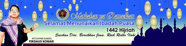 PWI Sumatera Selatan - Mengucapkan Selamat Menjalankan Ibadah Puasa Tahun 2021