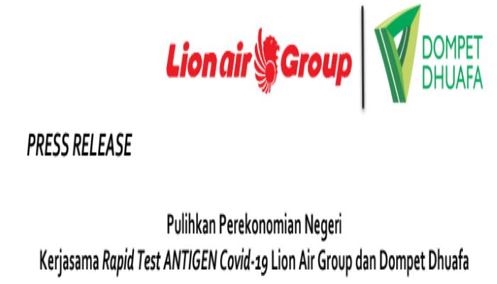 Kerjasama Rapid Test ANTIGEN Covid-19 Lion Air Group dan Dompet Dhuafa