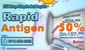 Diskon 50 Persen, Rapid Antigen Mandiri di RSUD Sekayu