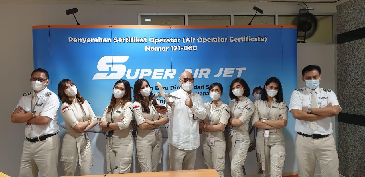 Bersiaplah Sambut Era Baru Penerbangan Milenial SUPER AIR JET Resmi Mengantongi Sertifikat Operator Penerbangan (AOC)